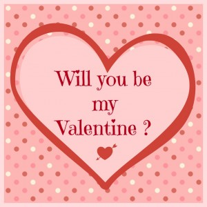Valentine's Day card: Will you be my Valentine?